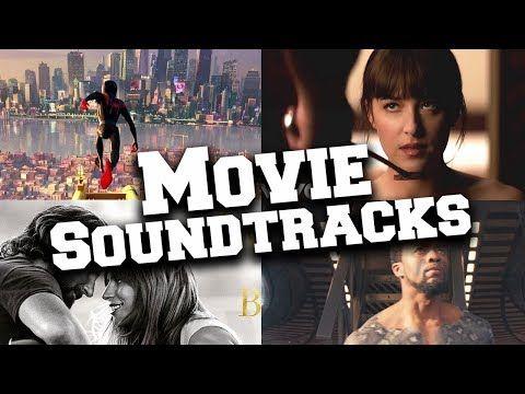 Top 20 Movie Soundtracks Of 2018 Youtube Movie Soundtracks