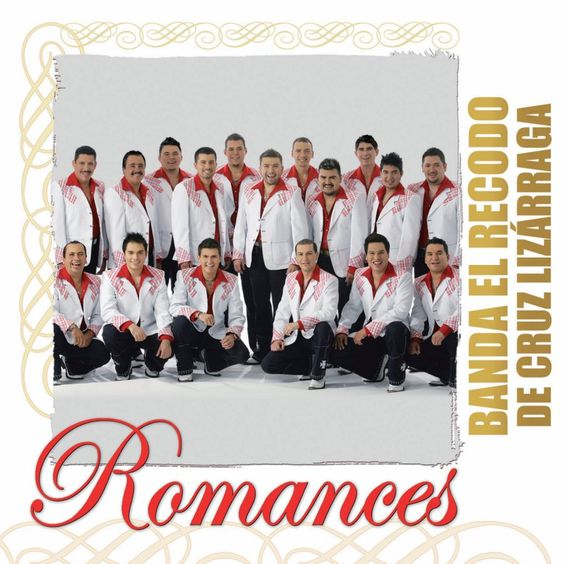 Banda El Recodo De Cruz Lizarraga - Romances