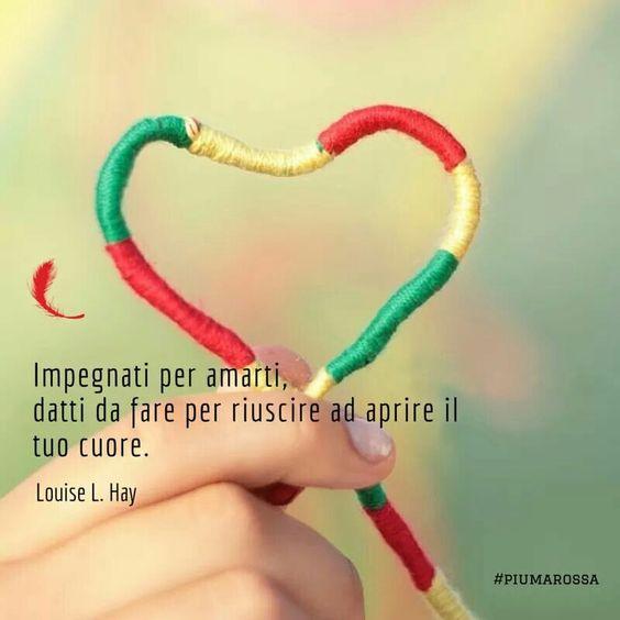 Aprite il vostro cuore...è tutto li l'amore che vi occorre!  Buon martedì!  #piumarossa #citazioni