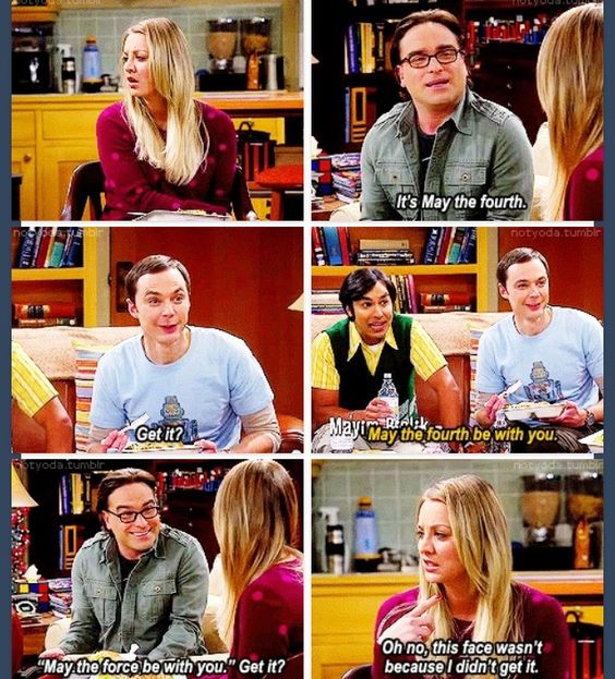 May The Fourth Be With You Big Bang Theory: The Big Bang Theory, Star Wars Day
