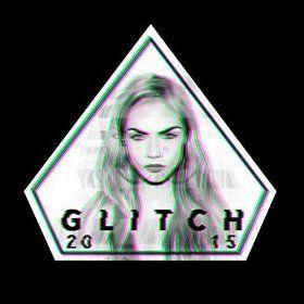 Glitch 2015 [Explicit]