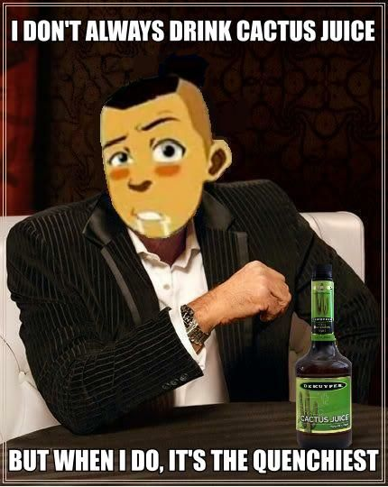 sokka avatar | sokka # quenchiest # sokka cactus juice # the most interesting man ...