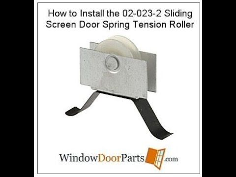 How To Install Sliding Screen Door Spring Tension Roller Sliding Screen Doors Screen Door Screen Door Rollers