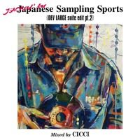 『Japenese Sampling Sports[DEV LARGE Suite Edit Pt.2]』mixed by CICCI by CICCI on SoundCloud