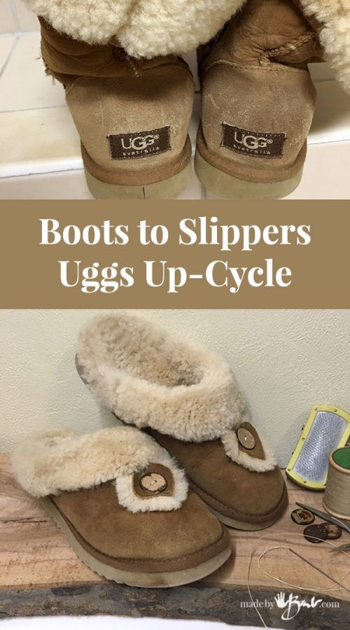 Boots To Slippers Uggs Up Cycle Made By Barb Shearling Slipper Project Shearling Slippers Slippers Uggs