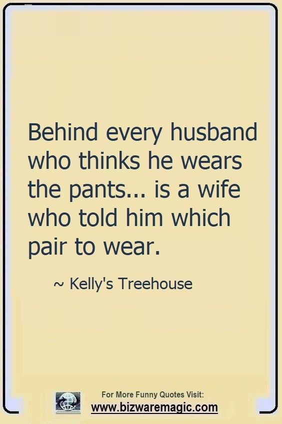 Top 14 Funny Quotes From Bizwaremagic Husband Quotes Funny Funny Wife Quotes Marriage Quotes Funny