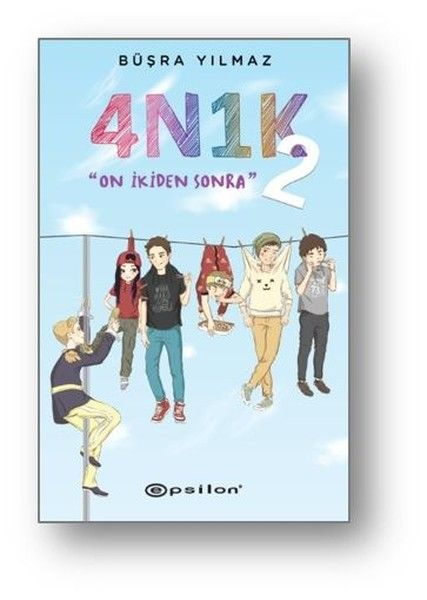 4N1K 2: On İkiden Sonra