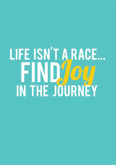 Find joy in the journey: