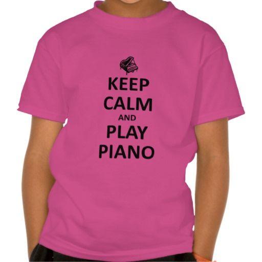 keep calm and play piano t-shirts