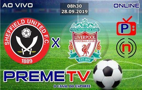 Sheffield United X Liverpool Ao Vivo Com Imagens Liverpool