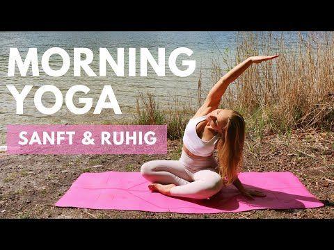 10 Minuten Sanftes Yoga Am Morgen Ruhig Und Achtsam Deinen Tag Beginnen Youtube In 2021 Yoga Sanftes Yoga Yoga Am Morgen