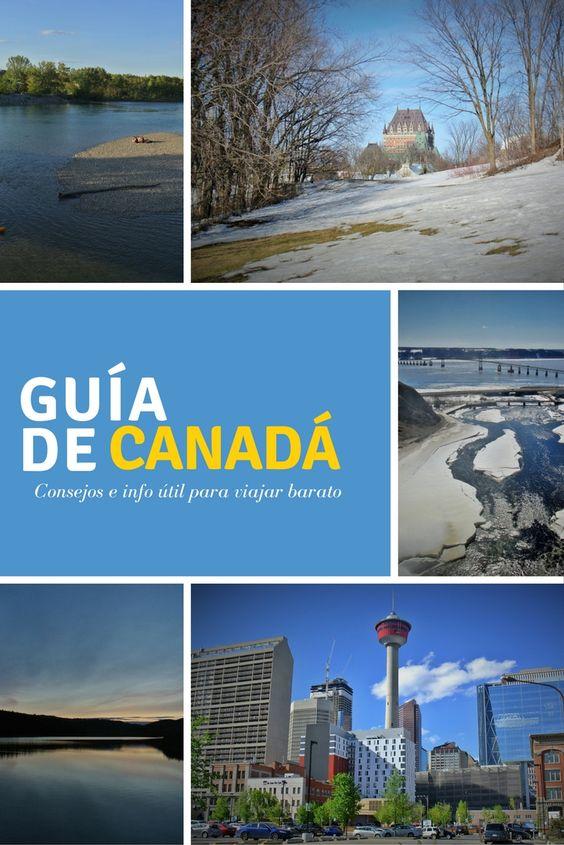 Todo lo que debes saber para viajar a Canadá con menos de 200€ mensuales.:
