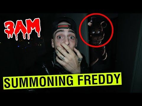 SUMMONING FREDDY FAZBEAR AT 3AM CHALLENGE!! *FNAF IN REAL LIFE AT 3AM* -  YouTube | Freddy fazbear, Fnaf, Freddy