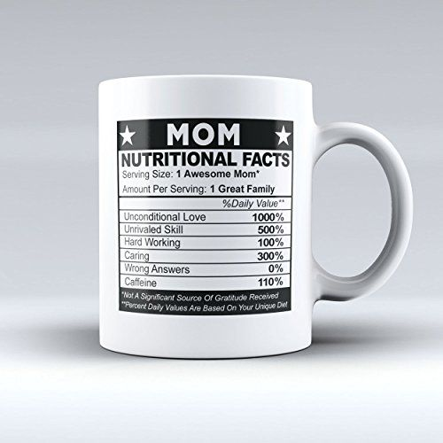 Mom Nutritional Facts Label Funny Mug White Coffee Tea Cup 11oz Birthday Christmas Mother S Day Gift For Mom