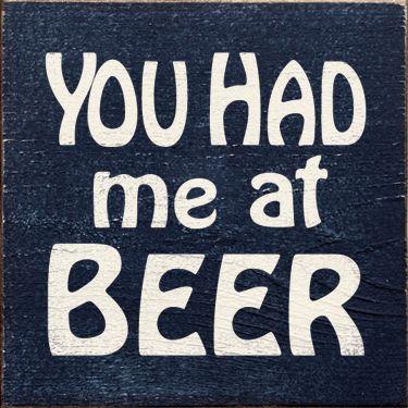 You Had me at BEER sign, ha.