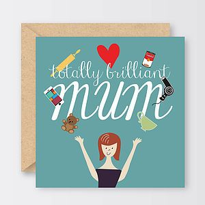 'Totally Brilliant Mum' Mother's Day Card