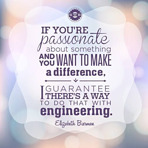 Society of Women Engineers quote...All right, I get it already..