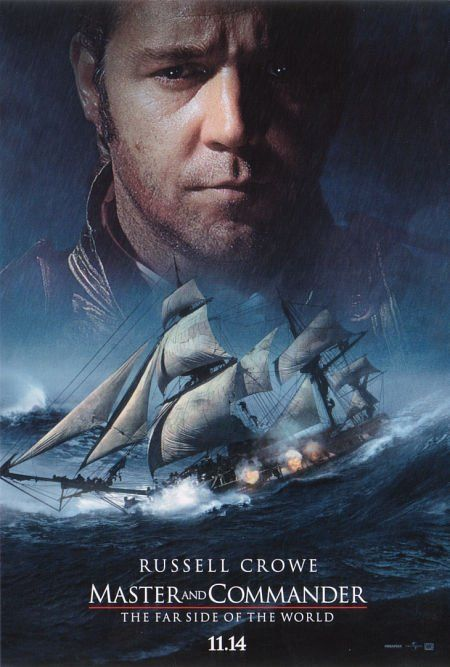 Master and Commander: The Far Side of the World (2003) - Excellent movie. Taken from Patrick O'Brian's books.