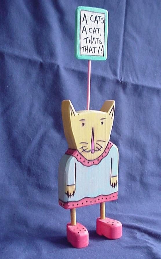 Pet CAT LOVE A Cat's A Cat and That's That Kitten Animal Sign...Outsider Folk Art WILLARDJ...M2