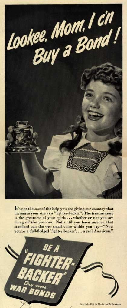 Seven-Up Co.'s War Bonds – Looke, Mom, I c'n Buy a Bond (1944)