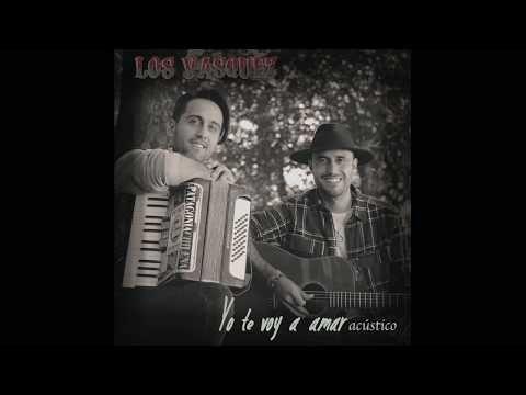 Los Vasquez Yo Te Voy A Amar Acustico Youtube Te Amo Canciones Autores