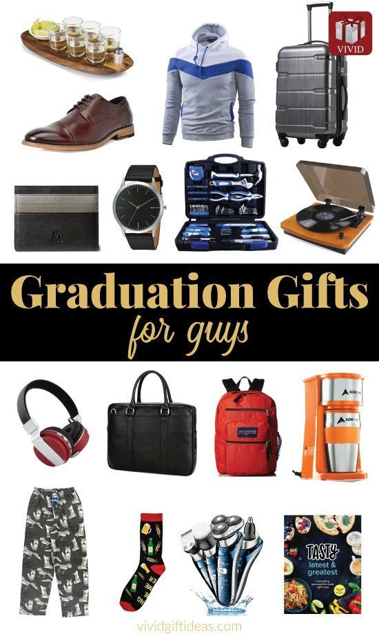 Graduation Gifts For Guys 20 Best Ideas College High School Graduation Gifts For Guys Best Graduation Gifts Graduation Gifts For Boys