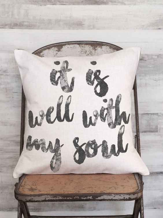 Pillow Cover It is Well With My Soul Inspirational by JolieMarche