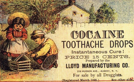 """Vintage ad for cocaine toothache drops. """"Instantaneous Cure! Price 15 cents."""""""