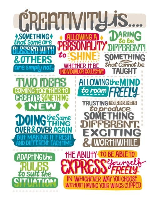 Words to remember about creativity - in our lives, as well as our children's lives.