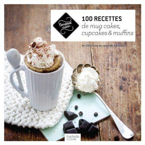 Cranberrybook Wespelaar Telecharger 100 Recettes De Mug Cakes Cupcak En 2020 Recette Mugcake Cake Mug Cupcakes