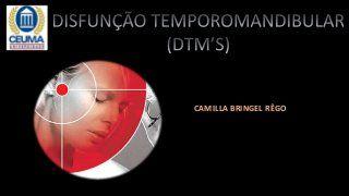 Etiologia, sinais e sintomas das DTM's