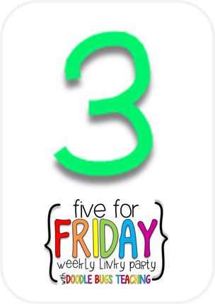 Doodle Bugs Teaching {first grade rocks!}: Five for Friday {Linky Party... February 28th}