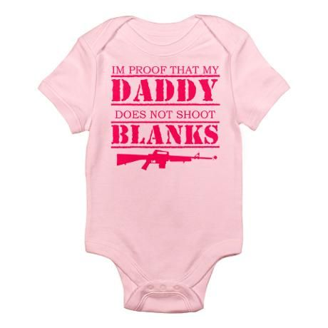 Infant Onezie. Lol! Jay would love to have our little girl in this if/when we have one