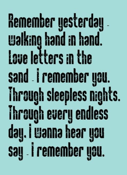 Skid Row - I Remember You - song lyrics, song quotes, songs, music lyrics, music quotes
