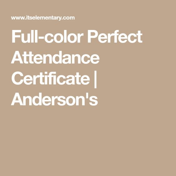 Full-color Perfect Attendance Certificate Andersonu0027s cert - free printable perfect attendance certificate