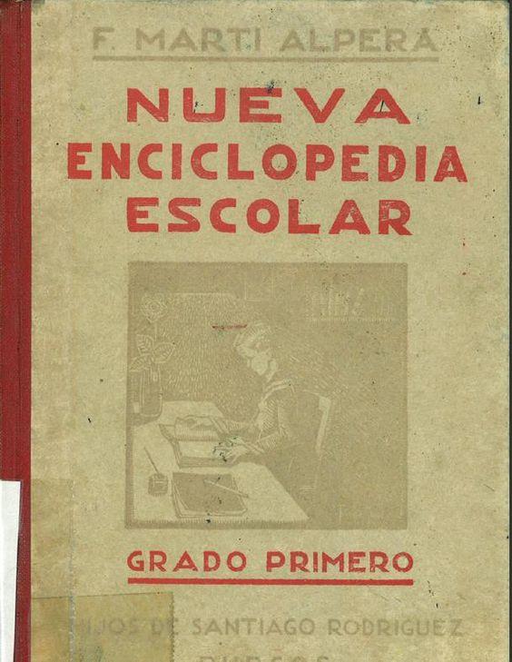 Nueva enciclopedia escolar : Grado Primero / Félix Martí Alpera