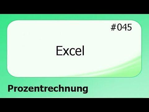 Excel 045 Prozentrechnung Deutsch Youtube Rechnen Computertechnik Deutsch