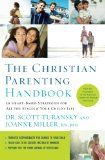 The Christian Parenting Handbook: 50 Heart-Based Strategies for All the Stages of Your Child's Life / http://www.contactchristians.com/the-christian-parenting-handbook-50-heart-based-strategies-for-all-the-stages-of-your-childs-life/