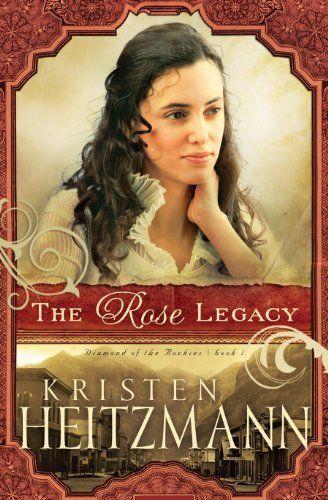 The Rose Legacy (Diamond of the Rockies Book #1) by Kristen Heitzmann, http://www.amazon.com/dp/B004QO9GBU/ref=cm_sw_r_pi_dp_L2cOub1PCPK1P