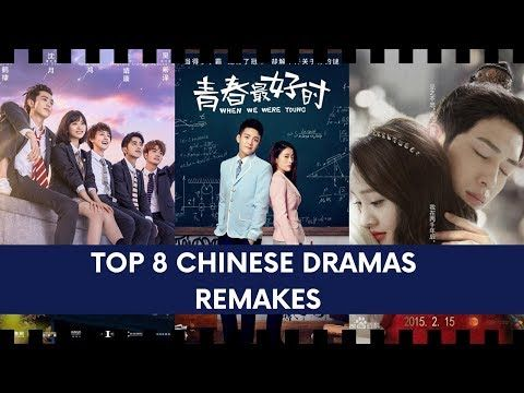Top 8 Chinese Dramas Remakes That We Should Watch Youtube Drama Remade Chinese