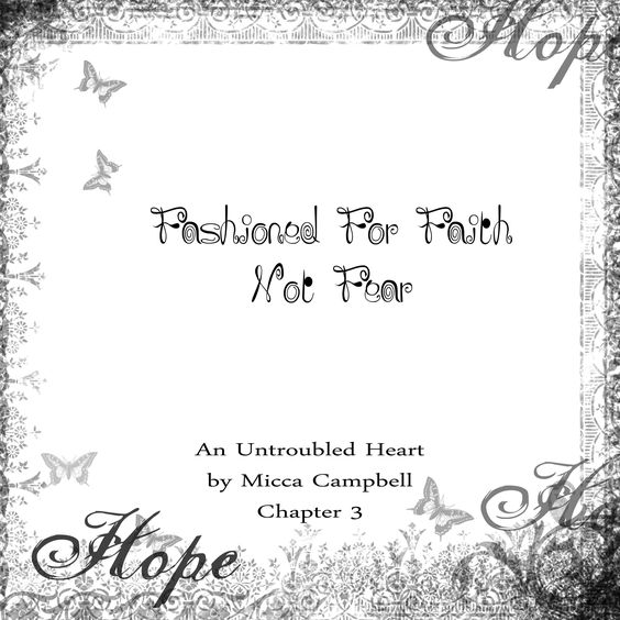 We begin reading Chapter 3 of An Untroubled Heart by Micca Campbell today!!!!