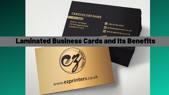 Laminated Business Cards And Its Benefits Laminated Business Cards Printing Business Cards Cool Business Cards