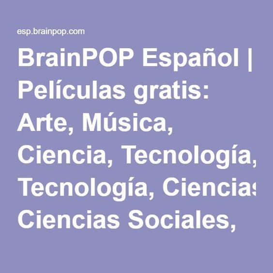 BrainPOP Español | Películas gratis: Arte, Música, Ciencia, Tecnología, Ciencias…