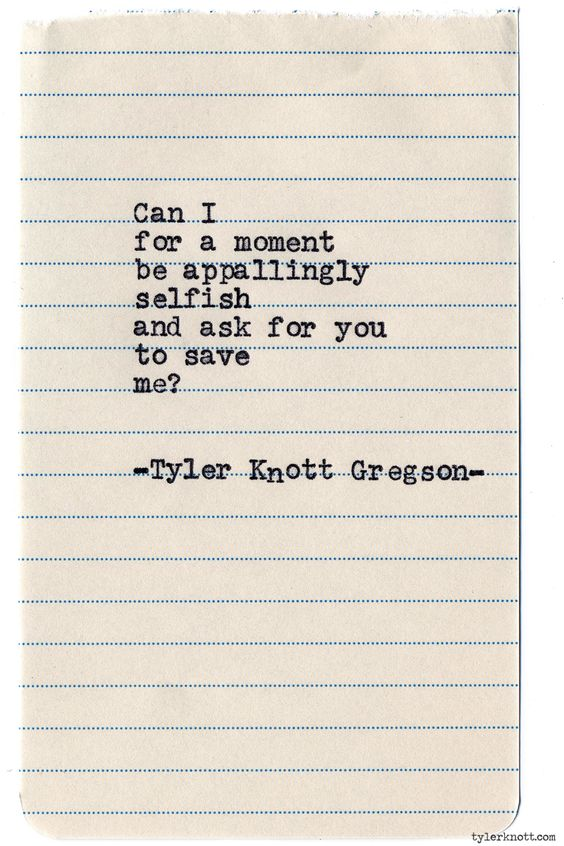 tylerknott:  Typewriter Series #760byTyler Knott Gregson