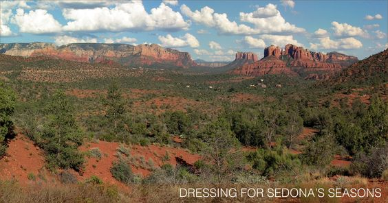 Learn about the changing season's of the Sedona, Arizona area and how to dress…