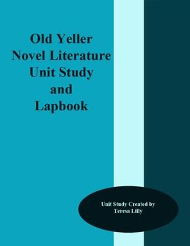 Ant - Old Yeller Unit Study and Lapbook