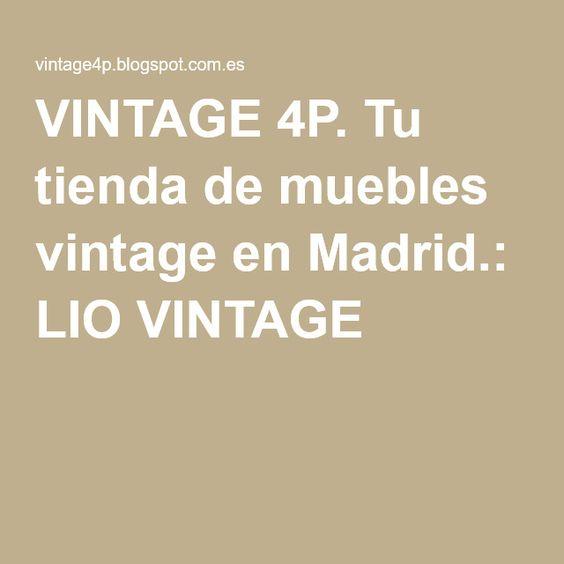 VINTAGE 4P. Tu tienda de muebles vintage en Madrid.: LIO VINTAGE
