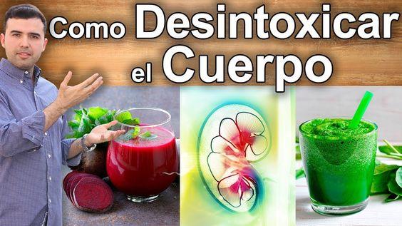 Como Desintoxicar El Cuerpo Tratamiento Natural Para Limpiar La Sang Como Desintoxicar El Cuerpo Desintoxicar El Cuerpo Bajar De Peso Jugos Para Desintoxicar