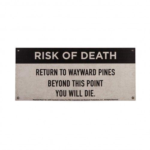 Image of Wayward Pines Risk of Death Tin Sign