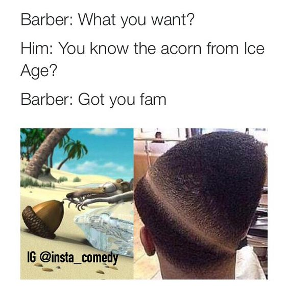 ... this love do you really funny barbers the acorn haircuts instagram